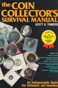 The Coin Collector's Survival Manual, first edition, second printing, 1984